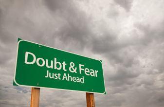 Doubt & Fear